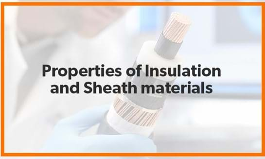 Properties Of Insulation And Sheath Material