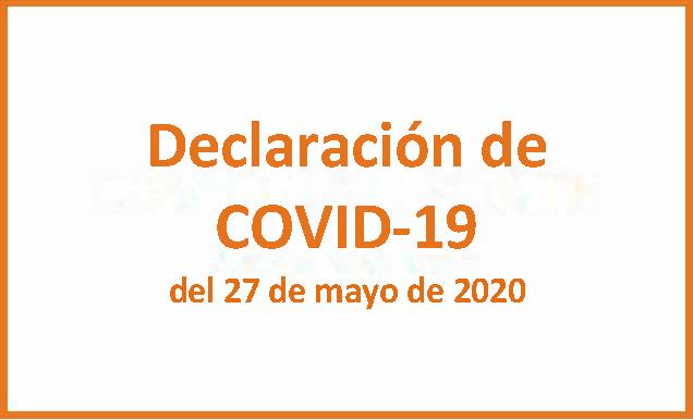 Declaración De COVID 19 Del 27 De Mayo De 2020 (1)