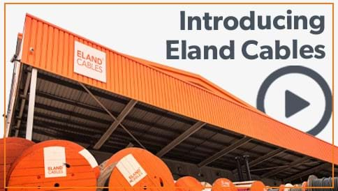 Eland Cables Intro Video