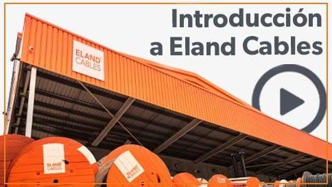 Eland Cables intro (ES)